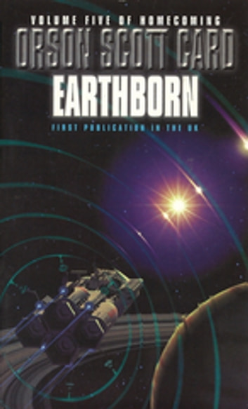 Earthborn - Homecoming Series: Book 5 ebook by Orson Scott Card