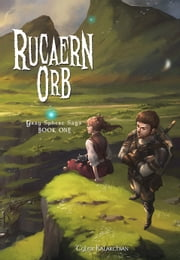 Rucaern Orb ebook by Tyler Kalarchian