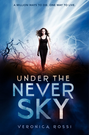 Under The Never Sky Ebook