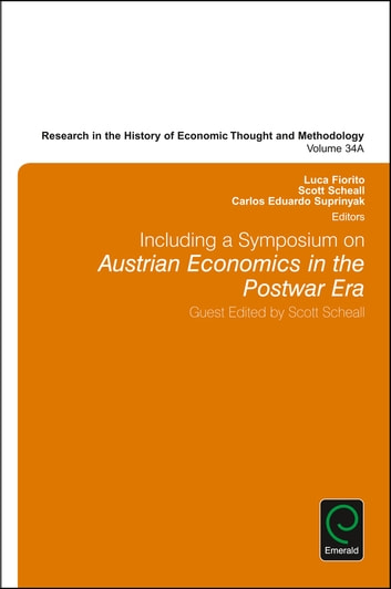 Including a Symposium on Austrian Economics in the Postwar Era ebook by