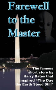 Farewell to the Master ebook by Dennis Herrick