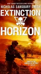 Extinction Horizon ebook by Nicholas Sansbury Smith