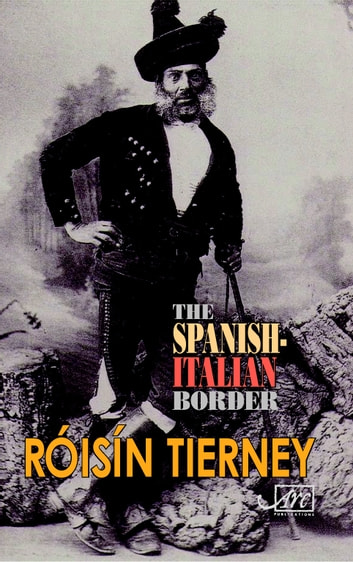 The Spanish-Italian Border ebook by Róisín Tierney