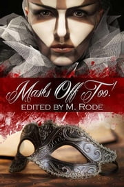 Masks Off Too! ebook by Michael, Sean