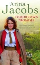Tomorrow's Promises ebook by Anna Jacobs