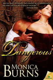 Dangerous ebook by Monica Burns