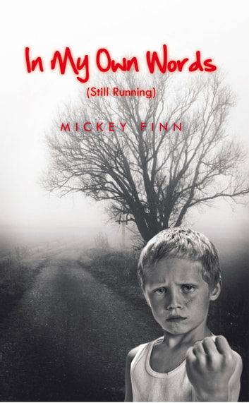In My Own Words (Still Running) ebook by Mickey Finn