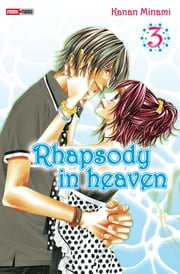 Rhapsody in heaven T03 ebook by Kanan Minami