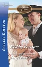 Wed by Fortune eBook by Judy Duarte
