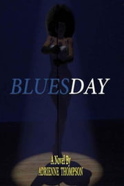 Bluesday ebook by Adrienne Thompson
