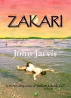 Zakari ebook by John Jarvis