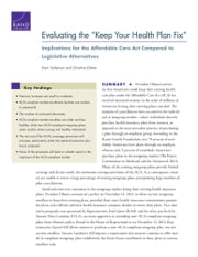 "Evaluating the ""Keep Your Health Plan Fix"" - Implications for the Affordable Care Act Compared to Legislative Alternatives ebook by Evan Saltzman,Christine Eibner"