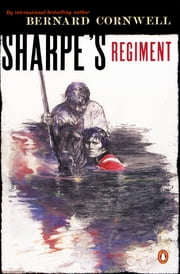 Sharpe's Regiment (#8) ebook by Bernard Cornwell
