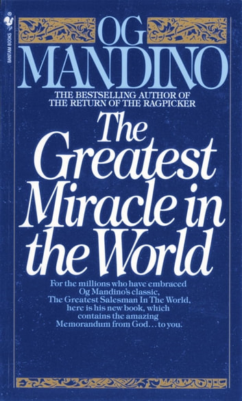 The Greatest Miracle In World Ebook By Og Mandino