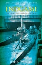 Endgame - The U-boats In-shore Campaign 1944-45 ebook by