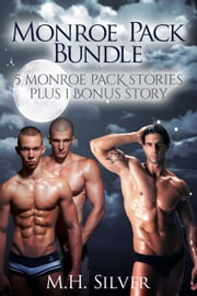 Monroe Pack Bundle - Monroe Pack Series ebook by M.H. Silver