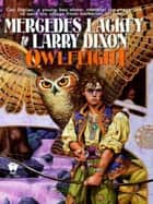 Owlflight ebook by Mercedes Lackey,Larry Dixon