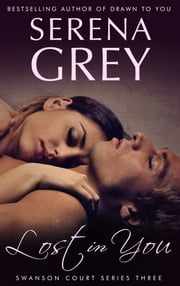 Lost In You ebook by Serena Grey
