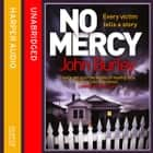 No Mercy audiobook by John Burley