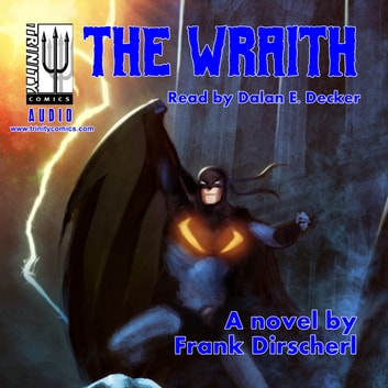 THE WRAITH audiobook by Frank Dirscherl