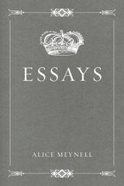 Essays ebook by Alice Meynell
