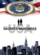 Secrets Bancaires USA - Tome 04 - In God we trust ebook by
