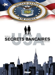 Secrets Bancaires USA T04 - In God we trust ebook by Philippe Richelle,Dominique Hé