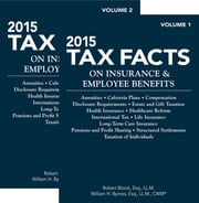 2015 Tax Facts on Insurance & Empoyee Benefits ebook by Robert Bloink,William H. Byrnes