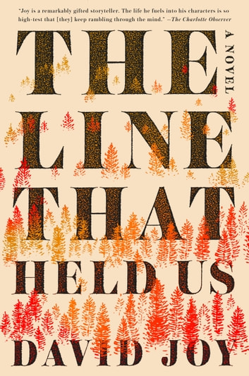 The Line That Held Us ebook by David Joy