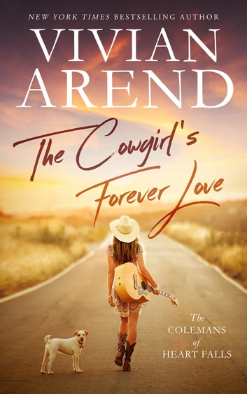 The Cowgirl's Forever Love ebook by Vivian Arend