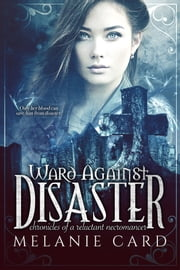 Ward Against Disaster ebook by Melanie Card