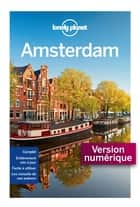 Amsterdam Cityguide - 5ed ebook by LONELY PLANET