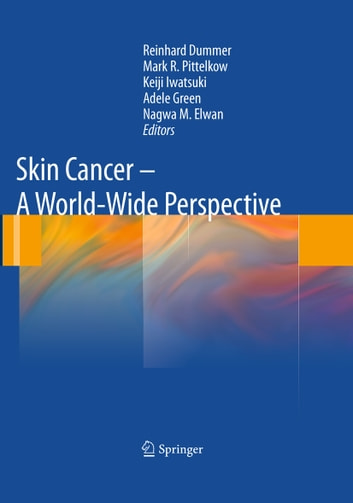 Skin Cancer - A World-Wide Perspective ebook by