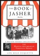 The Book of Jasher, Part Five ebook by DuQuette, Lon Milo