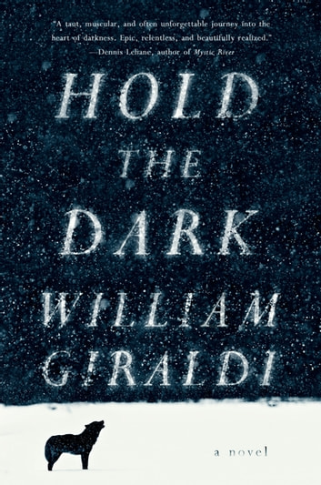 Hold the Dark: A Novel ebook by William Giraldi