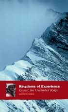 Kingdoms of Experience ebook by Andrew Greig