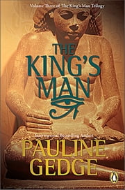 The King's Man - Volume Three of The King's Man Trilogy ebook by Pauline Gedge
