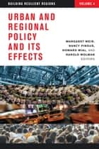 Urban and Regional Policy and Its Effects ebook by Margaret Weir,Nancy Pindus,Howard Wial,Harold Wolman
