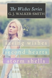 The Wishes Series Box Set ebook by GJ Walker-Smith
