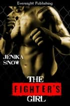 The Fighter's Girl ebook by