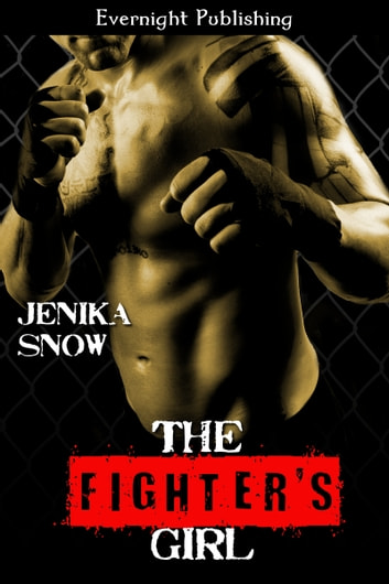 The Fighter's Girl ebook by Jenika Snow