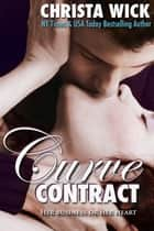 Curve Contract (BBW Billionaire Romance) ebook by Christa Wick