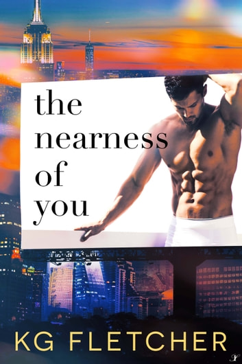 The Nearness of You ebook by KG Fletcher