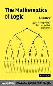 The Mathematics of Logic ebook by Kobo.Web.Store.Products.Fields.ContributorFieldViewModel