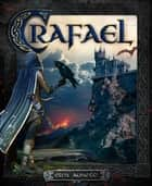 Crafael - Fantasy Romance ebook by Ewa Aukett