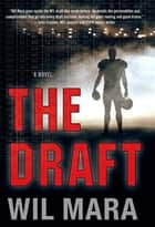 The Draft ebook by Wil Mara