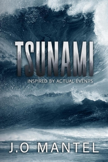 Tsunami ebook by J.O MANTEL