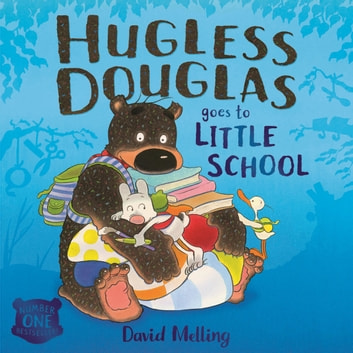 Hugless Douglas Goes to Little School audiobook by David Melling