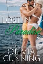 Lost in Paradise ebook by Olivia Cunning