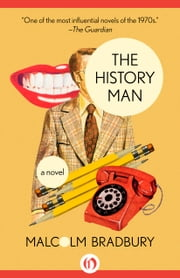 The History Man - A Novel ebook by Malcolm Bradbury